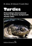 Turtles - Proceedings: International Turtle and Tortoise Symposium Vienna 2002