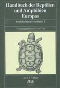 Handbuch der Reptilien und Amphibien Europas.Band 3/IIIA Schildkröten (Testudines) I