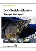 Die Nilweichschildkröte. Trionyx triunguis