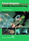 Praxi Ratgeber: Schildkrötenernährung