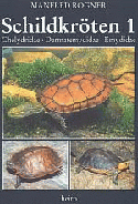 Schildkröten 1. Chelydridae – Dermatemydidae – Emydidae