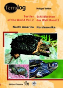 Terralog: Schildkröten der Welt. Band.2. Nordamerika – Turtles of the World. Vol. 2 – North America