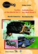 Terralog: Schildkröten der Welt. Band.2. Nordamerika – Turtles of the World. Vol. 2 – North America
