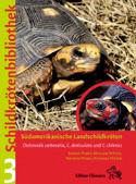 Schildkrötenbibliothek 3. Südamerikanische Landschildkröten Chelonoidis carbonaria, C. denticulata und C. chilensis